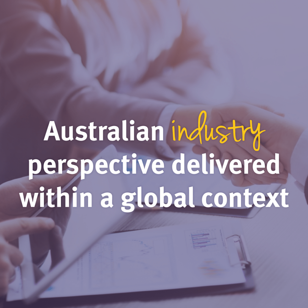 Australia industry perspective delivered within a global contect