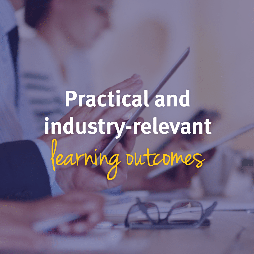 practical and industry-relevant learning outcomes
