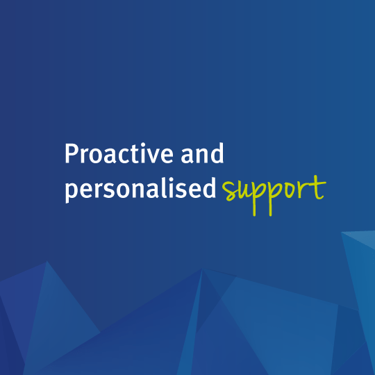Proactive and personalised support