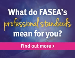 What do FASEA's professional standard mean for you? Fins out more >